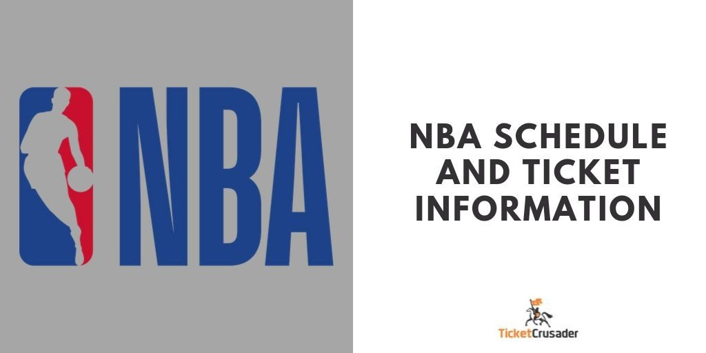NBA Schedule and Ticket Information