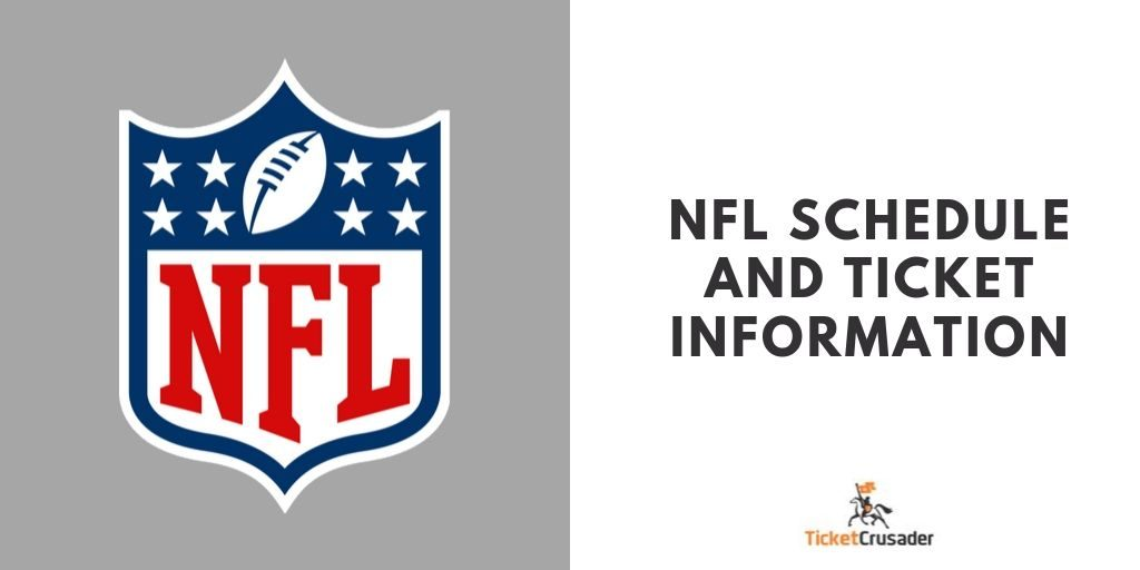 NFL Schedule and Ticket Information